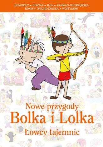 Nowe przygody Bolka i Lolka. Łowcy - okładka książki