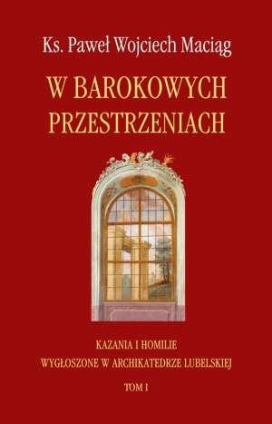 W barokowych przestrzeniach. Kazania - okładka książki