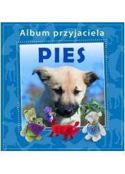 Album przyjaciela. Pies - okładka książki