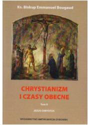 Chrystianizm i czasy obecne. Tomy - okładka książki