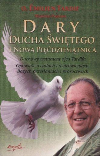 Dary Ducha Świętego i nowa pięćdziesiątnica - okładka książki