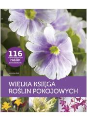 Wielka księga roślin pokojowych - okładka książki