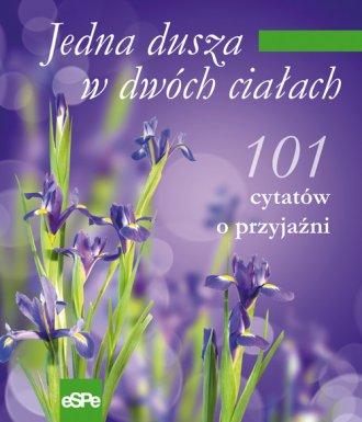 Jedna dusza w dwóch ciałach. 101 - okładka książki