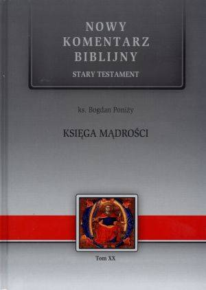 Księga Mądrości. Nowy Komentarz - okładka książki
