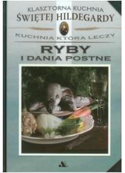 Klasztorna Kuchnia Św Hildegardy. - okładka książki