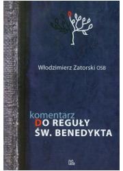Komentarz do Reguły św. Benedykta - okładka książki