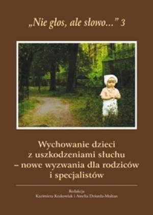 Nie głos, ale słowo... 3. Wychowanie - okładka książki