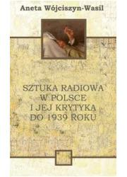 Sztuka radiowa w Polsce i jej krytyka - okładka książki