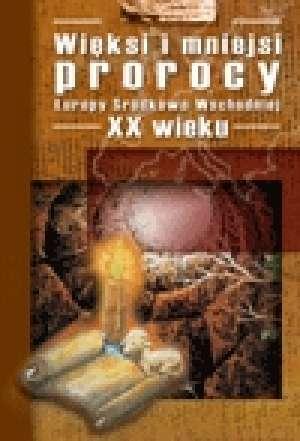 Więksi i mniejsi prorocy Europy - okładka książki