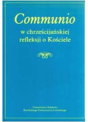 Communio w chrześcijańskiej refleksji - okładka książki
