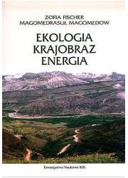 Ekologia - krajobraz - energia - okładka książki