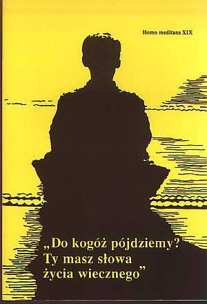 Homo Meditans. Tom XIX. Do kogóż - okładka książki