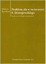 Problem zła w twórczości F. Dostojewskiego. - okładka książki
