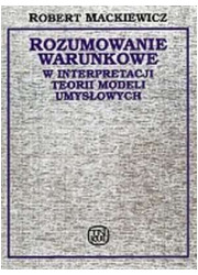 Rozumowanie warunkowe w interpretacji - okładka książki