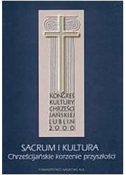 Sacrum i kultura. Chrześcijańskie - okładka książki
