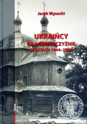 Ukraińcy na Lubelszczyźnie w latach - okładka książki