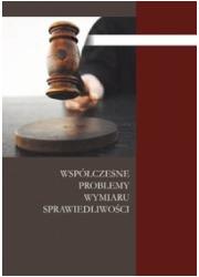 Współczesne problemy wymiaru sprawiedliwości - okładka książki