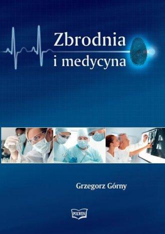 Zbrodnia i medycyna - okładka książki