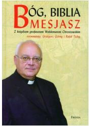 Bóg, Biblia, Mesjasz - okładka książki