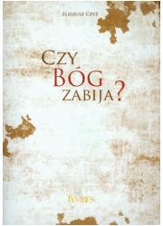 Czy Bóg zabija? - okładka książki