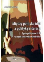 Między polityką idei a polityką - okładka książki