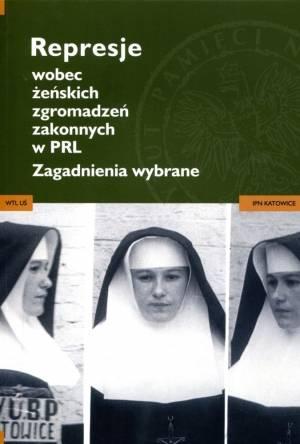 Represje wobec żeńskich zgromadzeń - okładka książki