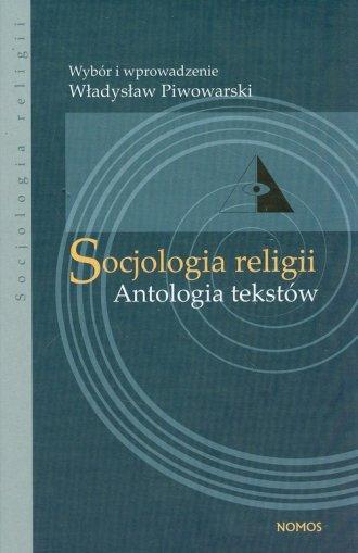Socjologia religii. Antologia tekstów - okładka książki
