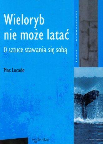 Wieloryb nie może latać. O sztuce - okładka książki