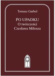 Po upadku. O twórczości Czesława - okładka książki