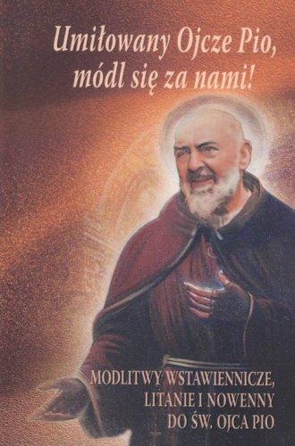Umiłowany Ojcze Pio, módl się z - okładka książki
