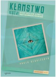 Kłamstwo iluzji - okładka książki