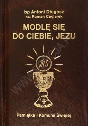 Modlę się do Ciebie Jezu. Pamiątka - okładka książki