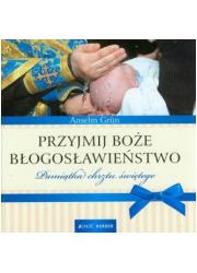 Przyjmij Boże błogosławieństwo. - okładka książki