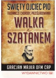 Święty Ojciec Pio. Tajemnicze choroby, - okładka książki