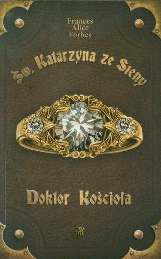Św Katarzyna ze Sieny. Doktor Kościoła - okładka książki