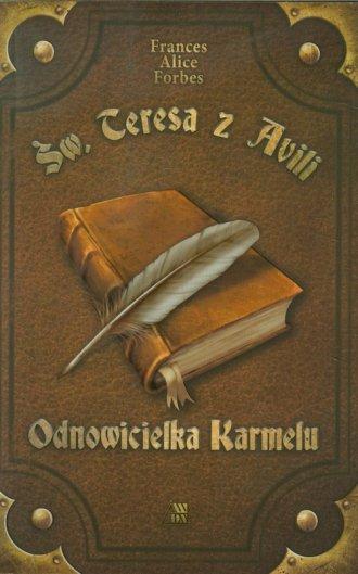 Św Teresa z Avili. Odnowicielka - okładka książki