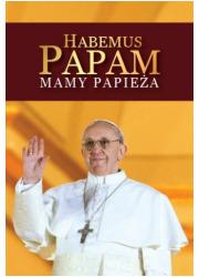 Habemus Papam. Mamy Papieża - okładka książki