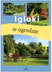 Iglaki w ogrodzie - okładka książki