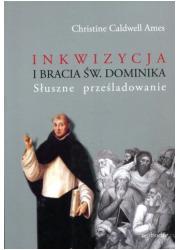 Inkwizycja i Bracia św. Dominika. - okładka książki