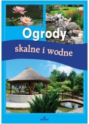 Ogrody skalne i wodne - okładka książki
