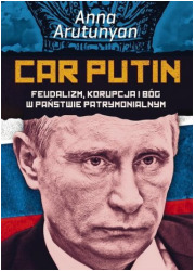 Car Putin. Feudalizm, korupcja - okładka książki