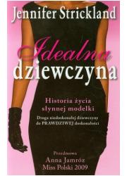 Idealna dziewczyna. Historia życia - okładka książki
