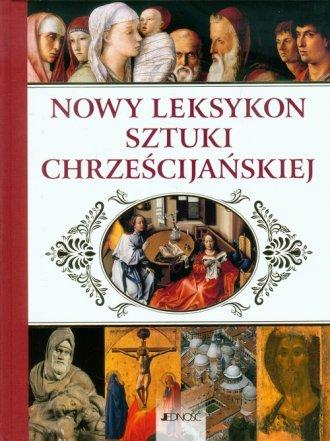 Nowy leksykon sztuki chrześcijańskiej - okładka książki