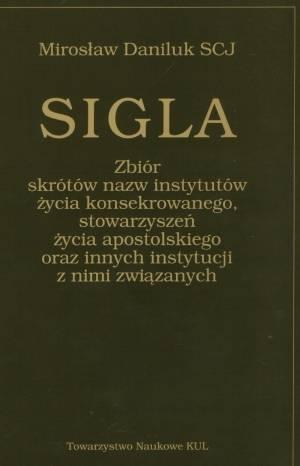 Sigla. Zbiór skrótów nazw instytutów - okładka książki