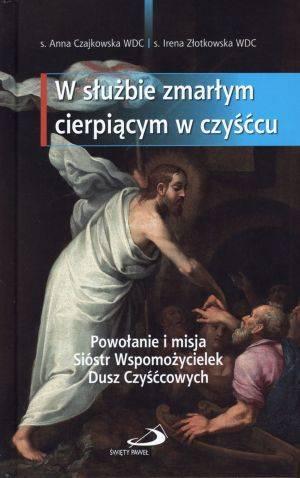 W służbie zmarłym cierpiącym w - okładka książki
