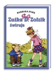 Zuźka D. Zołzik świruje - okładka książki