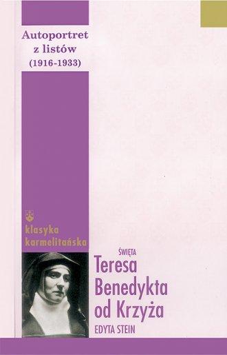 Autoportret z listów cz. 1 (1916-1932). - okładka książki