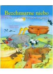 Bezchmurne niebo czyli jak Noe - okładka książki