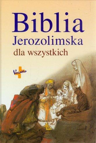 Biblia Jerozolimska dla wszystkich - okładka książki