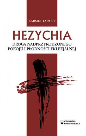 Hezychia. Droga nadprzyrodzonego - okładka książki
